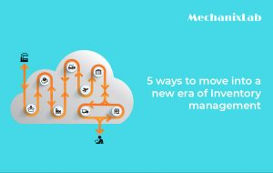 5 ways to move into a new era of Inventory management